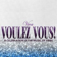 Viva Voulez Vous! A celebration of the music of ABBA