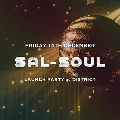 Sal-Soul | Launch Party