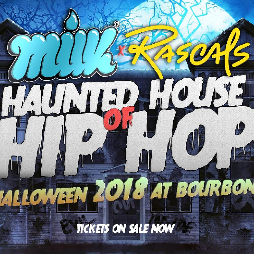 MILK x RASCALS HALLOWEEN 2018 | House of Haunted Hip Hop