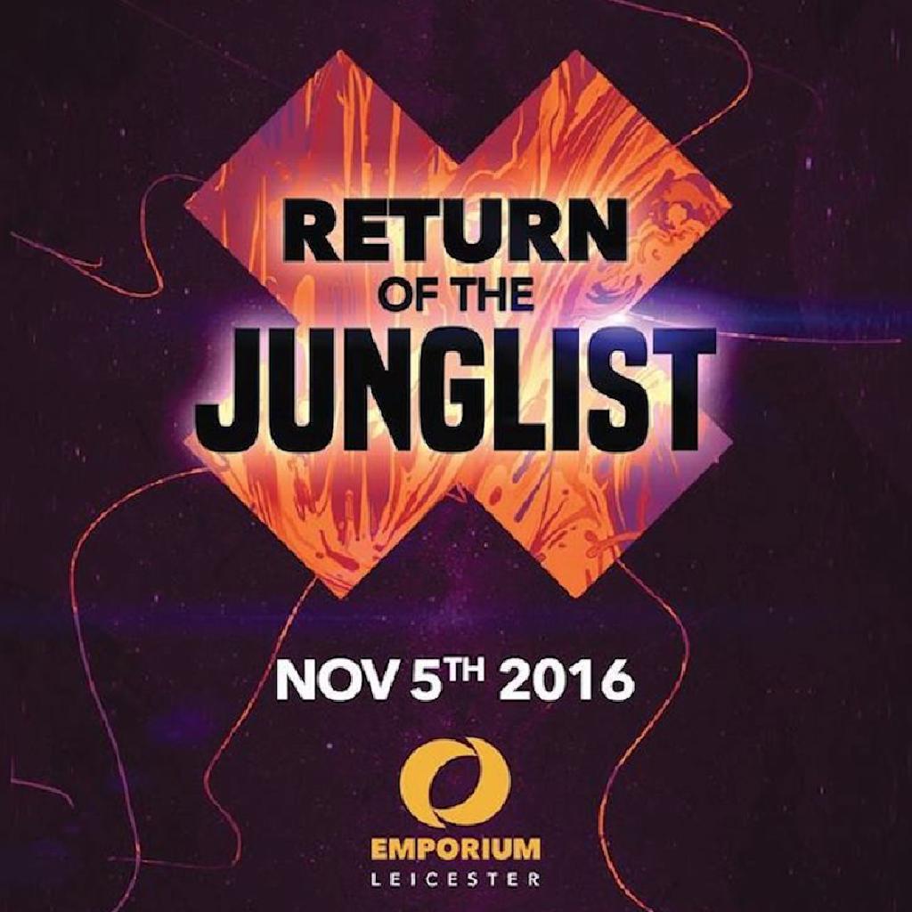 Return of the Junglist Tickets   The Emporium Coalville   Sat 5th ...