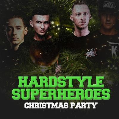 Hardstyle Superheroes Xmas Party