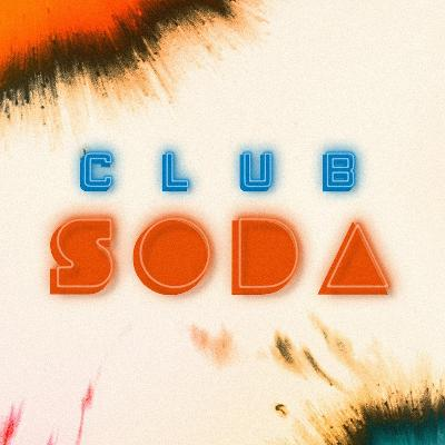 Club Soda Presents: X Coast