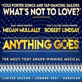 Anything Goes   Barbican Centre London    Wed 14th July 2021 Lineup