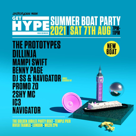 The Prototypes present GET HYPE Records Summer Boat Party 2021