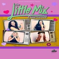 The Little Mix Experience: The Finest Vocals