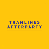 Muzik Tramlines After Party