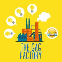 THE GAG FACTORY (a pro level new material comedy night)