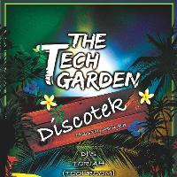 The Tech Garden Presents Discotek
