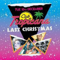 Club Tropicana x Last Christmas