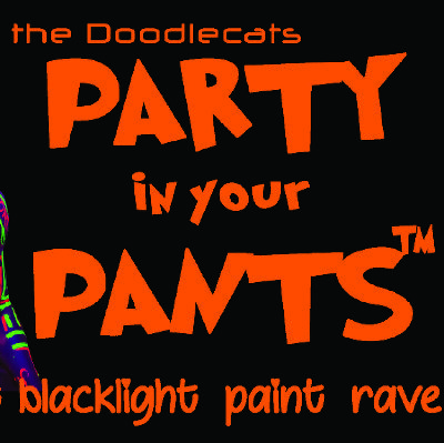 Party In Your Pants - It's our birthday