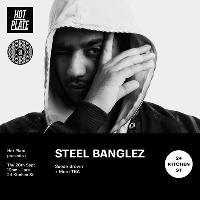 Steel Banglez