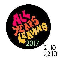 All Years Leaving 2017 Sunday - Idles, Traams & More