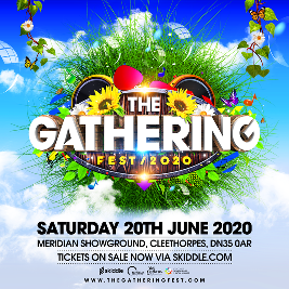The Gathering 2020 Tickets   Meridian Showground North East Lincolnsh    Sat 20th June 2020 Lineup