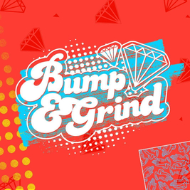 Bump & Grind: Freshers Launch Party