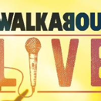 Walkabout LIVE! - with Get up and Dance