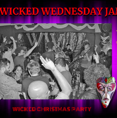 Wicked Wednesday Jam Christmas Party!