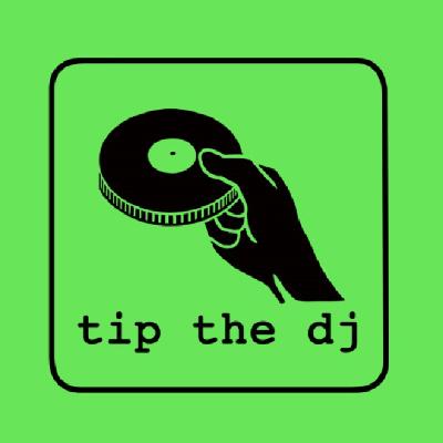 TIP the DJ