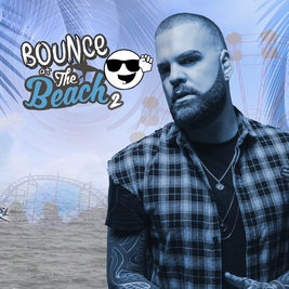 Bounce @ The Beach #2 Andy Whitby (Outdoor Terrace Party!)