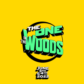 The One in the Woods, 2022