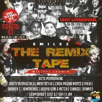 Big Condo Records Presents Smilez The Remix Tape Launch Party
