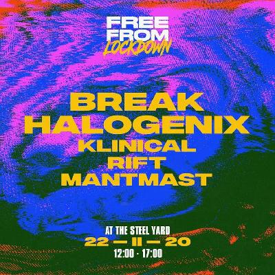 Break, Halogenix, Klinical, Rift and Mantmast at The Steel yard, this is not a drill