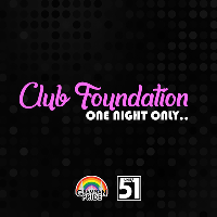 Club Foundation – One Night Only