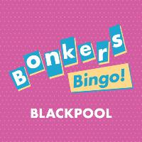 Bonkers Bingo Blackpool Meets Ultrabeat