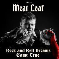 Rock'n'Roll Dreams Came True-Meat Loaf Tribute