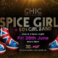Chic Friday Presents Spice Girls Tribute