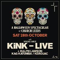 KiNK LIVE Halloween Spectacular