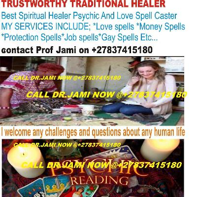 London~ Number One Lost Love Spell Caster ✆+27837415180 UK