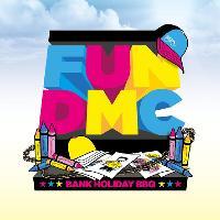 Fun DMC - Bank Holiday BBQ