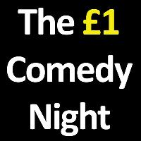 The £1 Comedy Night: New Act Of The Year-Nottm Comedy Fest