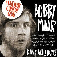 Trapdoor Comedy presents Bobby Mair