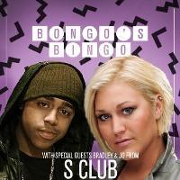 Bongo's Bingo Extravaganza with S Club
