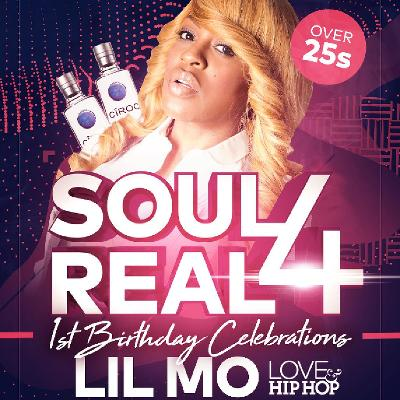 Soul 4 Real 1st Birthday with Lil' Mo Live