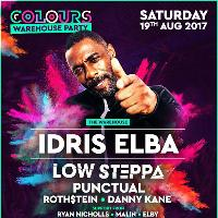 Colours presents Idris Elba, Low Steppa & Royal T (3 Rooms)