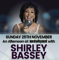 An Afternoon tribute with Shirley Bassey...