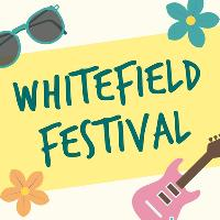 Whitefield Festival