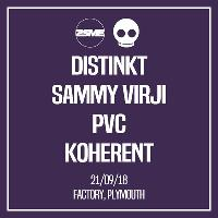 DISTINKT, SAMMY VIRJI, PVC & KOHERENT - 2SME x Occult Freshers