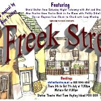 Freek Street, A New Musical