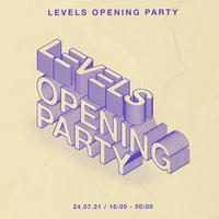 Levels Opening Party