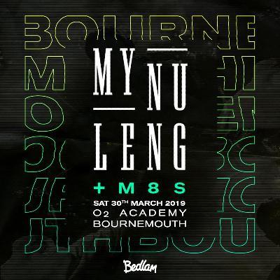 My Nu Leng & M8s Bournemouth