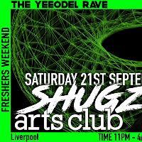 SHUGZ : The Yeeodel Rave: Irish Freshers Party