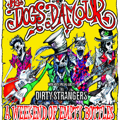 Tyla's Dogs D'Amour Plus The Dirty Strangers