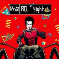 Killing Moon ★ 80s Alt. Night ★ Aug 24th