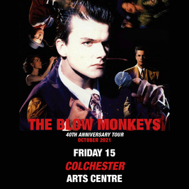 The Blow Monkeys 40th Anniversary Tour