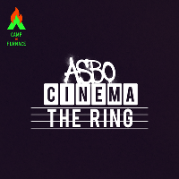 asbo cinema - the ring