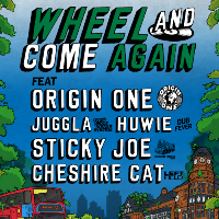 Wheel & Come Again ft Origin One