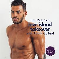 Love Island Takeover with Adam Collard